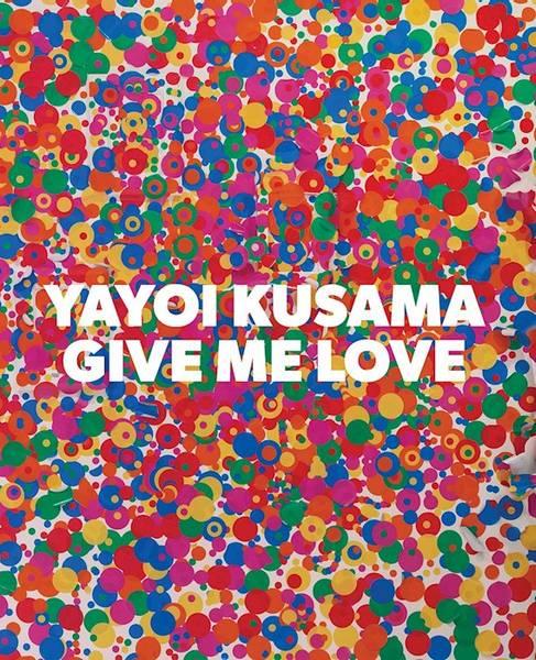 Bilde av Yayoi Kusama: Give Me Love